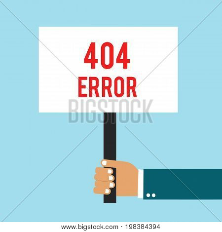 Hand holding placard with 404 error text. Hand holding signbord. Vector stock.