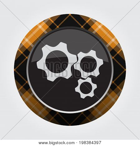 black isolated button with orange black and white tartan pattern on the border - light gray three cogwheel icon in front of a gray background