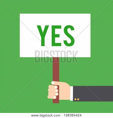 Hand holding placard with yes text. Hand holding signbord. Vector stock.