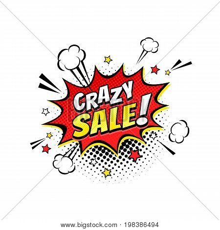 Comic speech bubble with expression text Crazy Sale! stars and clouds. Vector bright dynamic cartoon illustration in retro pop art style isolated on white background.