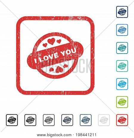 I Love You Stamp Seal rubber watermark in some color versions.. Vector pictogram symbol inside rounded rectangular frame with grunge design and dirty texture. Stamp seal illustration, unclean emblem.