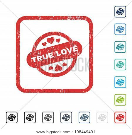 True Love Stamp Seal rubber watermark in some color versions.. Vector pictogram symbol inside rounded rectangle with grunge design and dust texture. Stamp seal illustration, unclean sign.