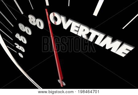 Overtime Work Extra Hours Speedometer Measure Results 3d Illustration