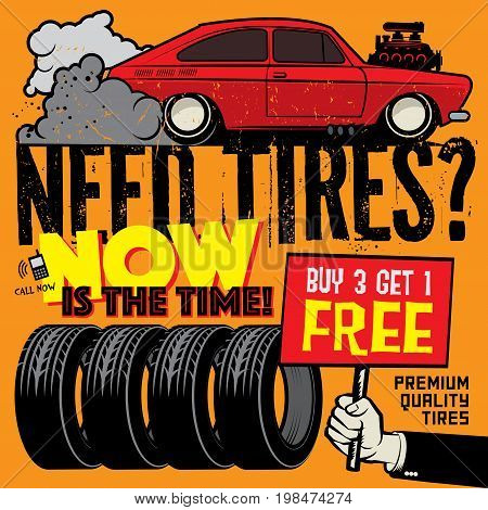 Vintage tire service or garage poster with text Buy 3 get 1 Free Premium Quality Tires vector illustration