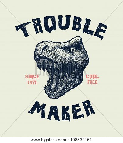 Tyrannosaurus head. Hand drawn Illustration with typo for t shirt and other uses. Vector illustration.