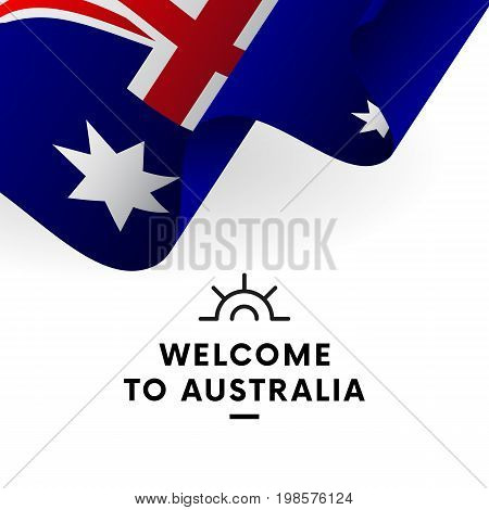 Welcome to Australia. Australia flag. Patriotic design. Vector illustration.