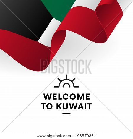 Welcome to Kuwait. Kuwait flag. Patriotic design. Vector illustration.