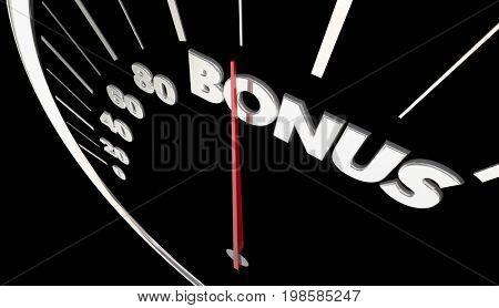 Bonus Extra Benefit Speedometer Measure Results 3d Illustration