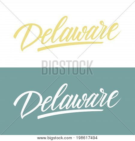 Handwritten U.S. state name Delaware. Calligraphic element for your design. Vector illustration.