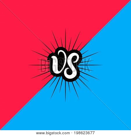 Versus letters or vs hand written lettering logo, emblem. Competition vs match game, martial battle vs sport. Red and blue background. Vector illustration.