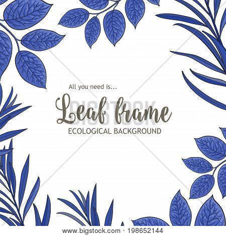 Square banner, frame of tree twigs, branches with fresh blue leaves and round place for text, sketch vector illustration isolated on white background. Square frame of hand drawn twigs, leaves