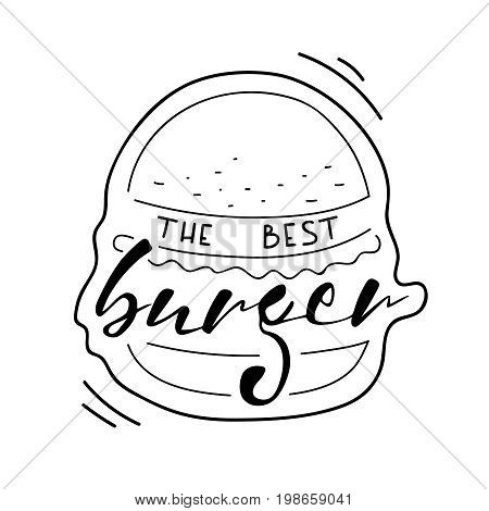 The best burger lettering on white background. Vector hand drawing text on painted burger. Fast food. Hand drawn lettering quote on white background for restaurants and fast food cafe banners