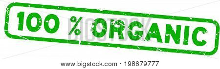 Grunge green 100 percent organic square rubber seal stamp on white background