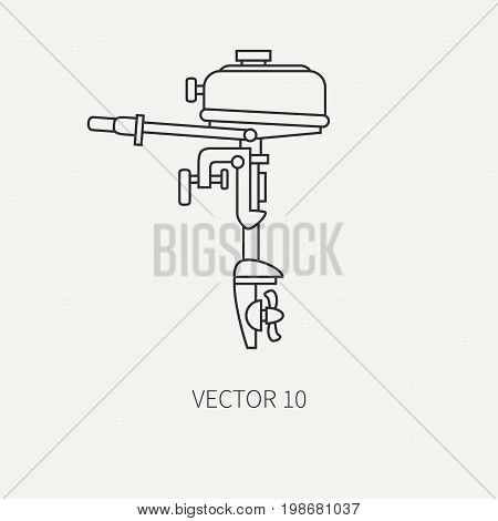 Line flat vector fisher and camping icon outboard motor. Fisherman equipment. Retro cartoon style. Holiday travel. Spinning. Lake. Boat. Nature. Illustration element for your design and wallpaper.