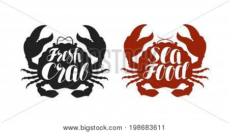 Crab logo or label. Food, seafood icon. Lettering, calligraphy vector illustration isolated on white background