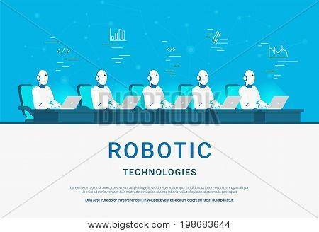 Robotic technologies for online assistance and machine learning. Flat vector illustration of group of robots coding or developing project. Robots at workdesk working with laptop for various functions