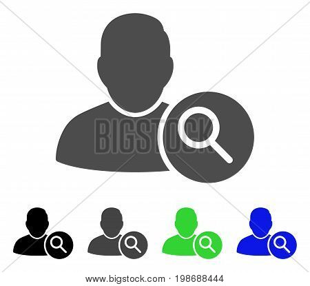Search User flat vector pictogram. Colored search user, gray, black, blue, green icon variants. Flat icon style for graphic design.
