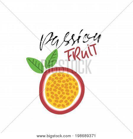 Passion fruit abstract illustration. Vegan food. Vector. Modern dry brush lettering