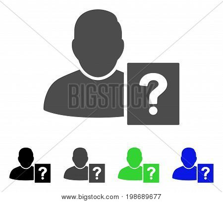 User Status Question flat vector pictogram. Colored user status question, gray, black, blue, green icon versions. Flat icon style for graphic design.