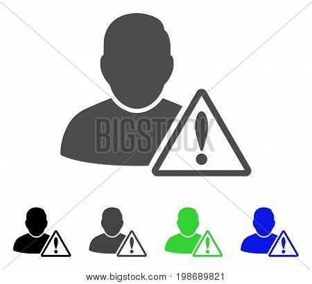 User Warning flat vector illustration. Colored user warning, gray, black, blue, green pictogram versions. Flat icon style for web design.