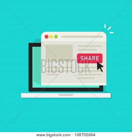 Sharing website page via share button on browser window in laptop computer screen vector illustration flat cartoon style, concept of social media advertising, online marketing internet technology