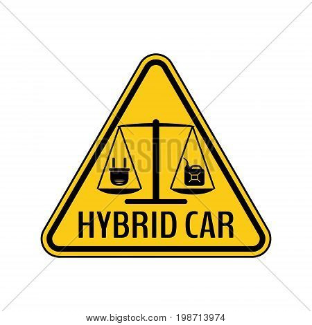 Hybrid car caution sticker. Save energy automobile warning sign. Electric plug and fuel canister icon in yellow and black triangle to a vehicle glass. Vector illustration.