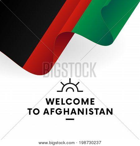 Welcome to Afghanistan. Afghanistan flag. Patriotic design. Vector illustration.