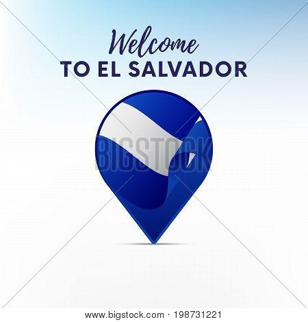Flag of El Salvador in shape of map pointer or marker. Welcome to El Salvador. Vector illustration.