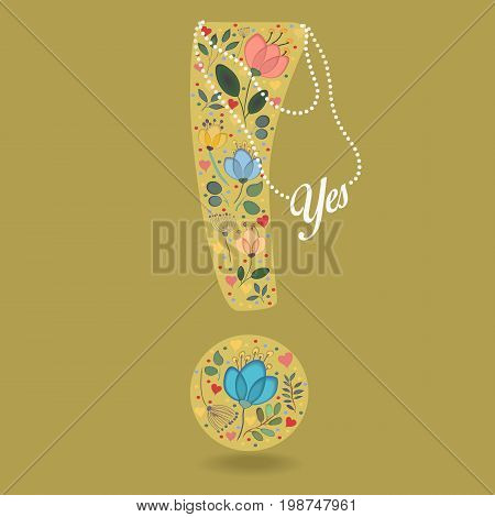 Yellow Exclamation Point with Folk Floral Decor. Colorful watercolor flowers and plants. Small hearts. Graceful pearl necklace with text. Illustration