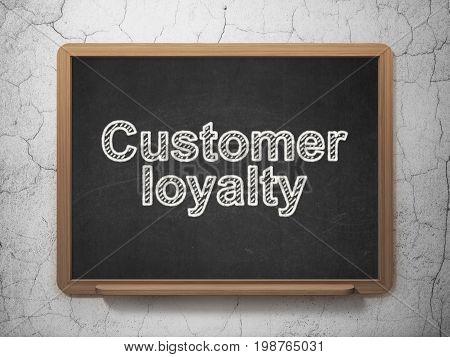 Advertising concept: text Customer Loyalty on Black chalkboard on grunge wall background, 3D rendering