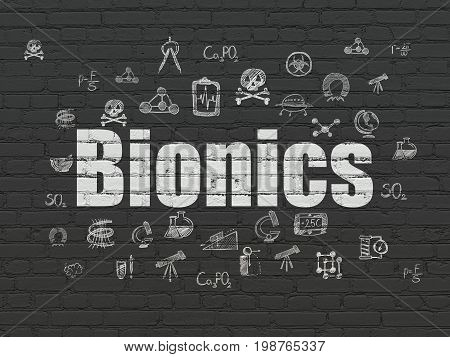 Science concept: Painted white text Bionics on Black Brick wall background with  Hand Drawn Science Icons