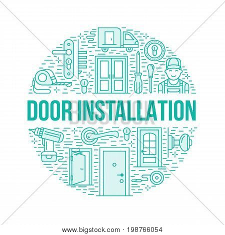 Doors installation, repair banner illustration. Vector line icons of various door types, handle, latch, lock, hinges. Circle template with thin linear signs for interior design shop, handyman service.