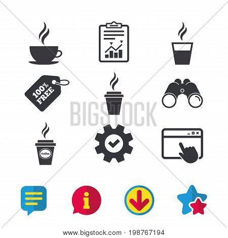 Coffee cup icon. Hot drinks glasses symbols. Take away or take-out tea beverage signs. Browser window, Report and Service signs. Binoculars, Information and Download icons. Stars and Chat. Vector