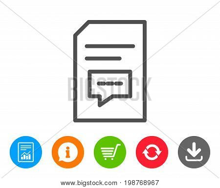 Document with Comments line icon. Information File with Speech bubble sign. Paper page concept symbol. Report, Information and Refresh line signs. Shopping cart and Download icons. Editable stroke