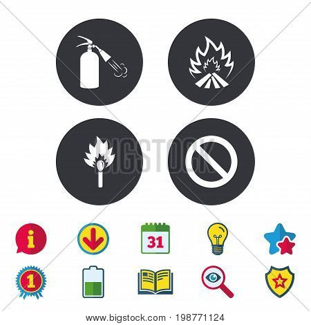 Fire flame icons. Fire extinguisher sign. Prohibition stop symbol. Burning matchstick. Calendar, Information and Download signs. Stars, Award and Book icons. Light bulb, Shield and Search. Vector