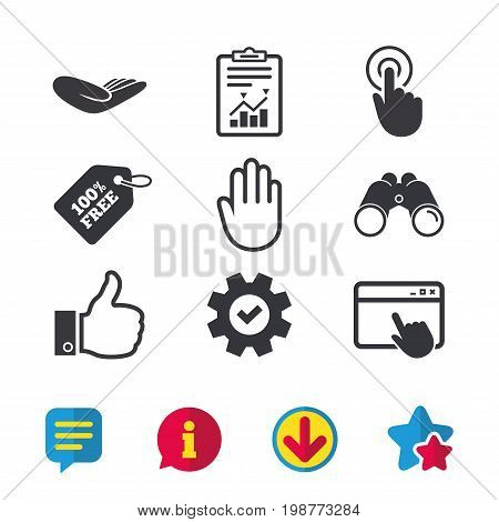 Hand icons. Like thumb up symbol. Click here press sign. Helping donation hand. Browser window, Report and Service signs. Binoculars, Information and Download icons. Stars and Chat. Vector