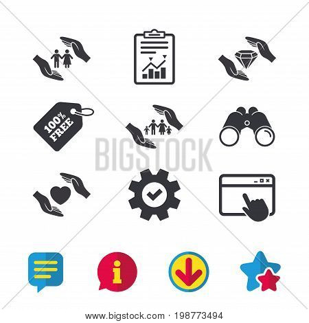 Hands insurance icons. Couple and family life insurance symbols. Heart health sign. Diamond jewelry symbol. Browser window, Report and Service signs. Binoculars, Information and Download icons