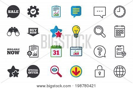 Sale icons. Special offer speech bubbles symbols. Buy now arrow shopping signs. Available now. Chat, Report and Calendar signs. Stars, Statistics and Download icons. Question, Clock and Globe. Vector