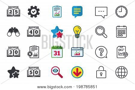 Cookbook icons. 25, 30, 40 and 50 recipes book sign symbols. Chat, Report and Calendar signs. Stars, Statistics and Download icons. Question, Clock and Globe. Vector
