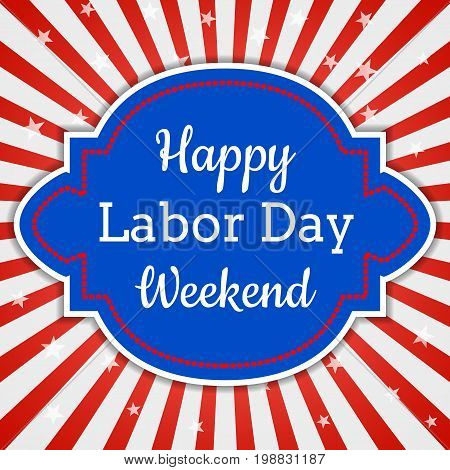 Happy Labor Day Weekend, greeting card with stripes in US flag colors