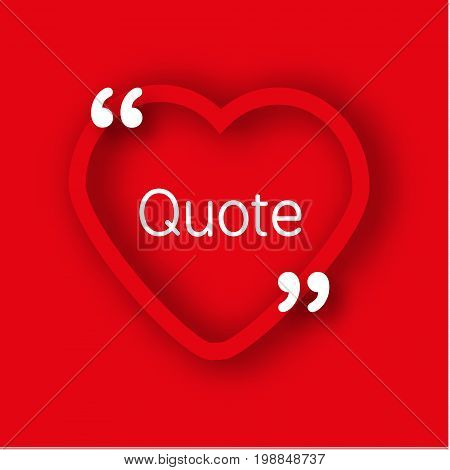 Paper heart shape frame template in realistic style. Red heart with commas for quotes and your text. Romantic, Valentines day background, advertisement