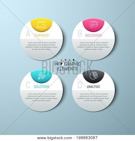 Four separate round paper white elements with letters, icons and text boxes. Modern infographic design template. 4 business project options concept. Vector illustration for presentation, brochure.