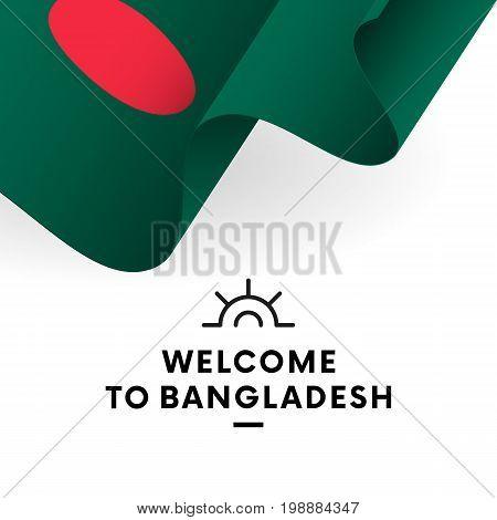 Welcome to Bangladesh. Bangladesh flag. Patriotic design. Vector illustration.