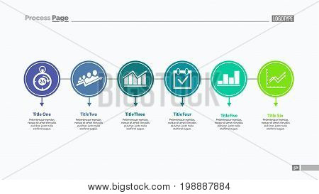 Six options process chart slide template. Business data. Step, plan, stage. Creative concept for infographic, presentation. Can be used for topics like management, production, teamwork.