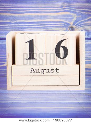 August 16Th. Date Of 16 August On Wooden Cube Calendar