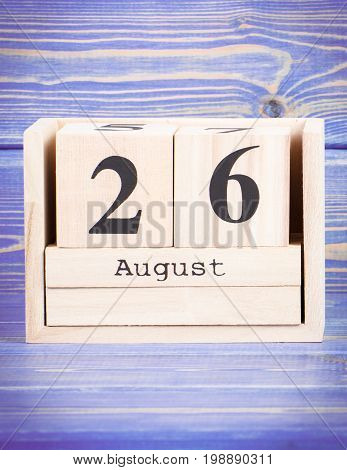 August 26Th. Date Of 26 August On Wooden Cube Calendar