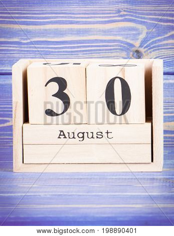 August 30Th. Date Of 30 August On Wooden Cube Calendar