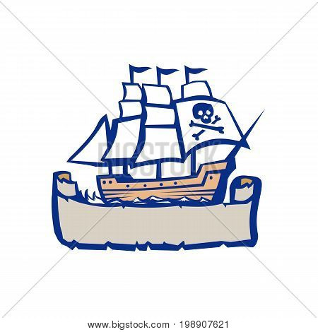Illustration of a Pirate sailing galleon Ship with ribbon scroll below on isolated backgroundl done in Retro style.