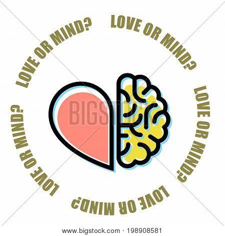 Love or mind - half of heart and brain mercenary marriage symbol