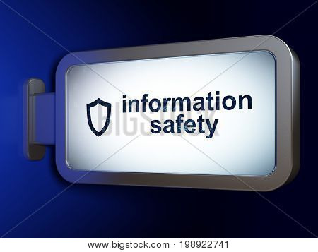 Safety concept: Information Safety and Contoured Shield on advertising billboard background, 3D rendering